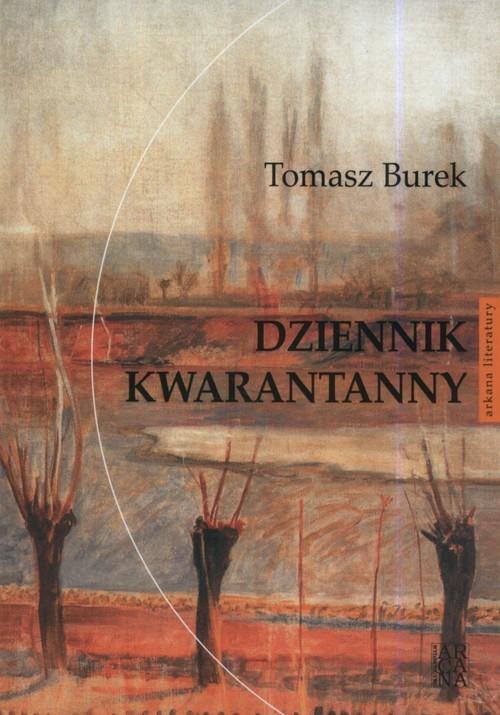 okładka Dziennik kwarantannyksiążka      Burek Tomasz