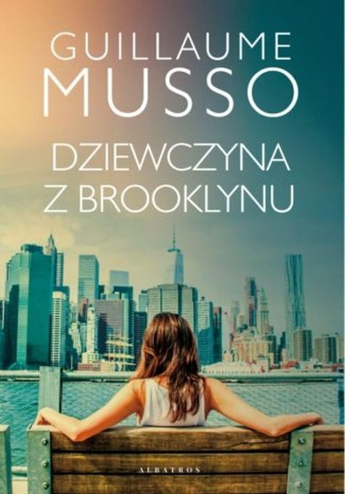 okładka Dziewczyna z Brooklynuksiążka |  | Guillaume Musso