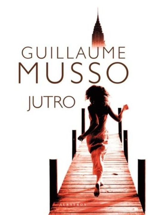 okładka Jutro, Książka | Guillaume Musso