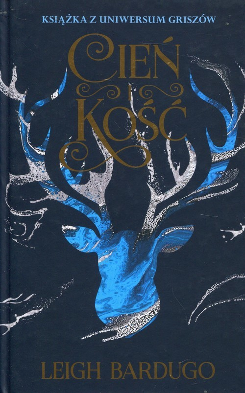 okładka Cień i kość, Książka | Bardugo Leigh