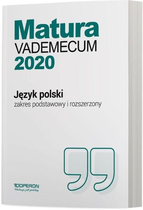 okładka Język polski Matura 2020 Vademecum Zakres podstawowy i rozszerzony Szkoła ponadgimnazjalna, Książka | Donata  Dominik-Stawicka