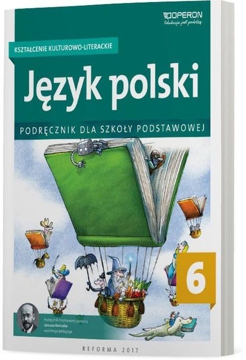 okładka Język polski 6 Kształcenie kulturowo-literackie Podręcznik Szkoła podstawowa, Książka | Małgorzata Składanek, Hanna Szaniawska
