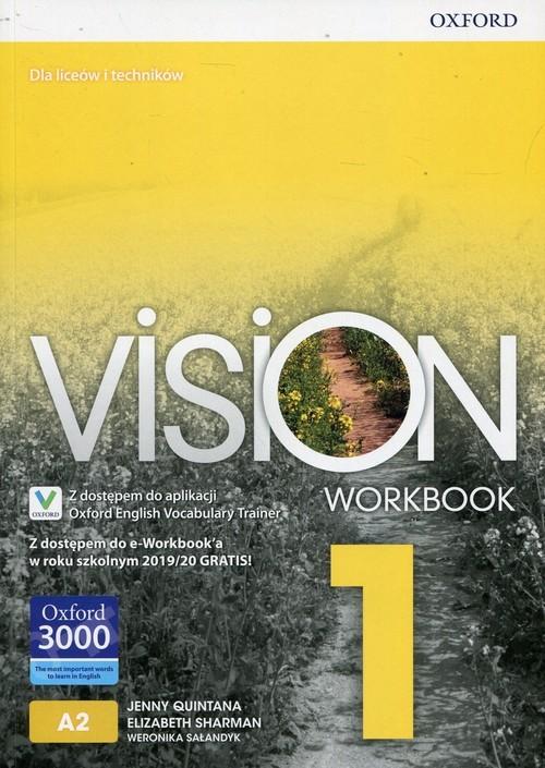 okładka Vision 1 Workbook Z dostępem do e-Workbook'a w roku szkolnym 2019/20 GRATIS! Liceum i technikum, Książka | Jenny Quintana, Elizabeth Sharman, W Sałandyk