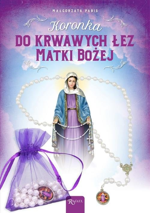 okładka Koronka do krwawych łez Matki Bożej, Książka | Małgorzata Pabis