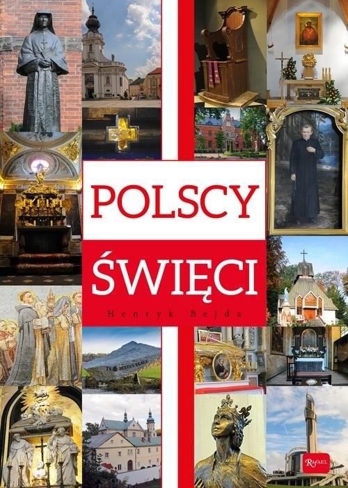 okładka Polscy Święci, Książka | Bejda Henryk