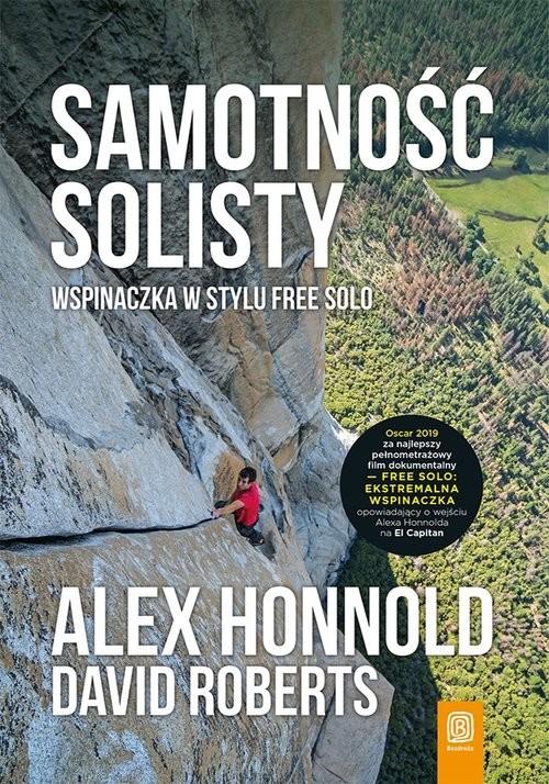 okładka Samotność solisty Wspinaczka w stylu free solo, Książka | Honnold Alex, Roberts David