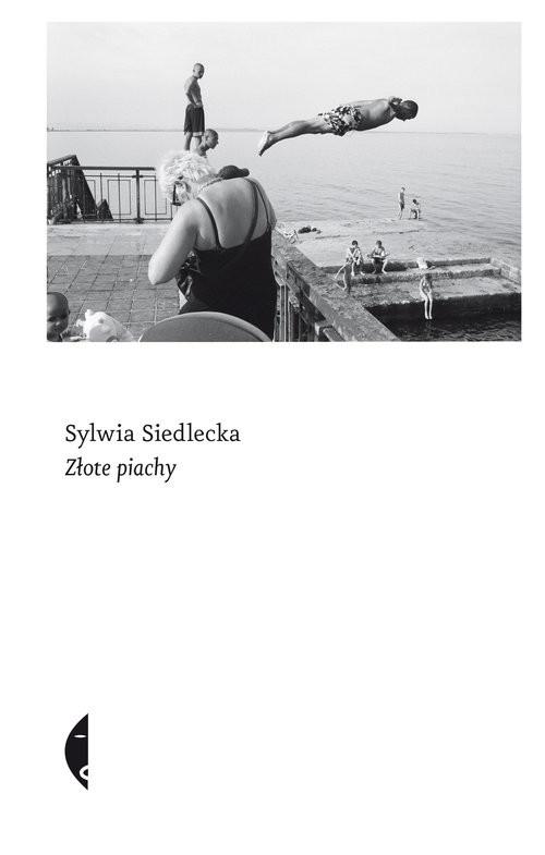 okładka Złote piachy, Książka | Siedlecka Sylwia