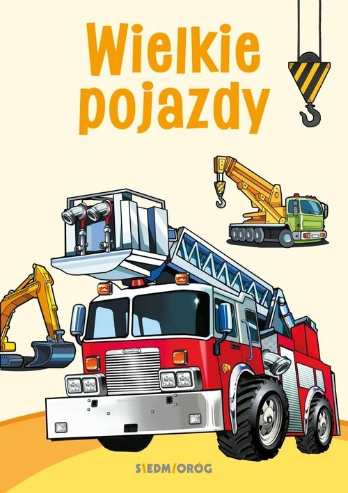 okładka Wielkie pojazdy Kolorowanka edukacyjna, Książka | Tamara Michałowska