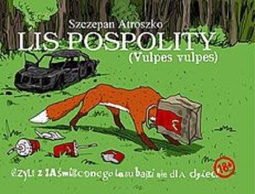 okładka Lis pospolity, Książka   Atroszko Szczepan