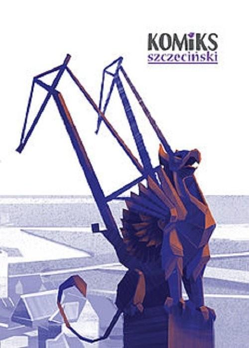 okładka Komiks Szczeciński, Książka   Rene Ojciec, Atroszko Szczepan, Loty Karolina