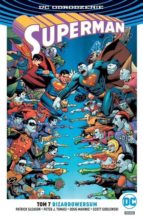 okładka Superman Tom 7 Bizarrowersum, Książka | Patrick Gleason, Peter J.Tomasi