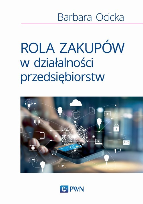 okładka Rola zakupów w działalności przedsiębiorstw, Książka | Ocicka Barbara