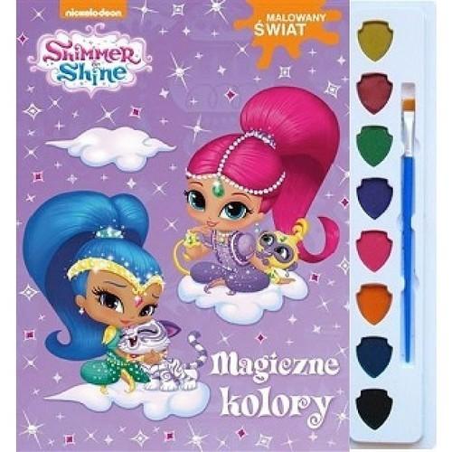okładka Shimmer i Shine Malowany świat Magiczne kolory, Książka |