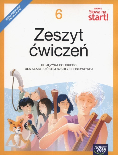 okładka Nowe Słowa na start! 6 Zeszyt ćwiczeń Szkoła podstawowa, Książka | Agnieszka Marcinkiewicz, Joanna Kuchta