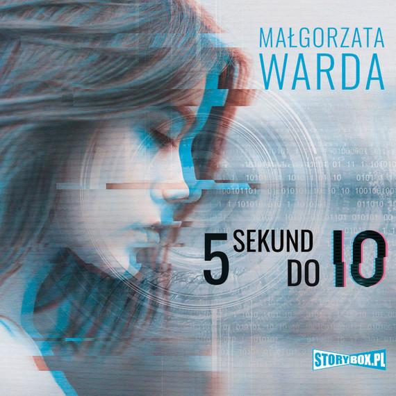okładka 5 sekund do Io, Audiobook | Małgorzata Warda