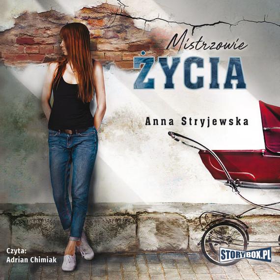 okładka Mistrzowie życiaaudiobook | MP3 | Anna Stryjewska