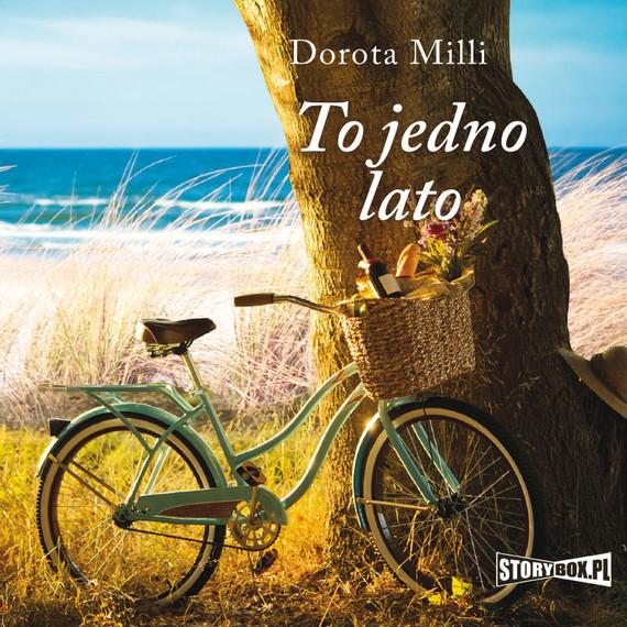 okładka To jedno lato, Audiobook | Dorota Milli