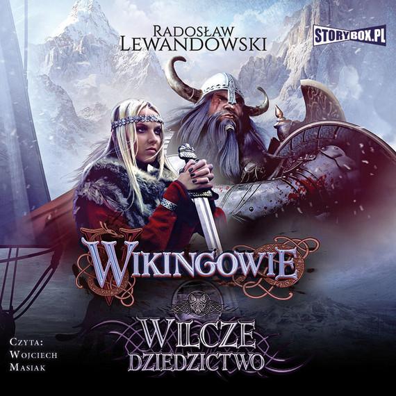 okładka Wikingowie. Tom 1. Wilcze dziedzictwo, Audiobook | Radosław Lewandowski