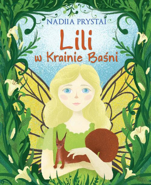 okładka Lili w Krainie Baśni, Książka   Prystai Nadiia