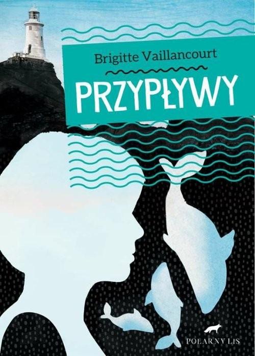 okładka Przypływy, Książka | Vaillancourt Brigitte