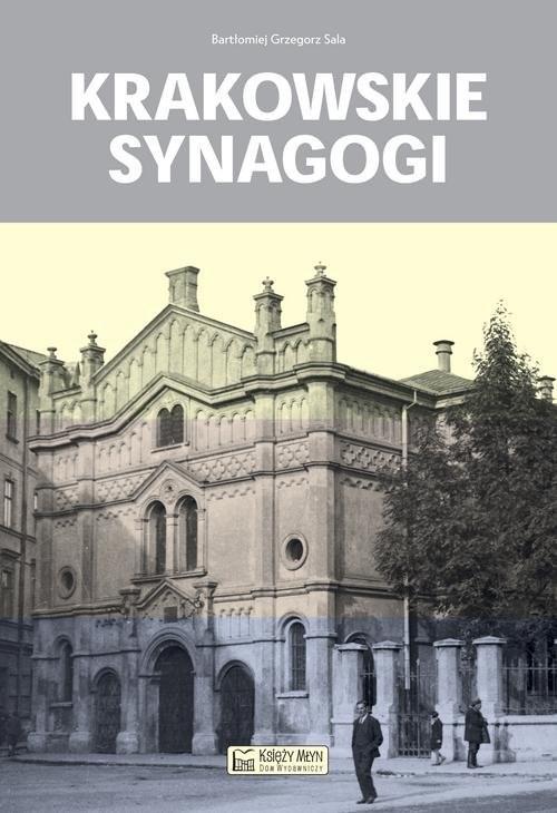 okładka Krakowskie synagogi, Książka | Bartłomiej Grzegorz Sala