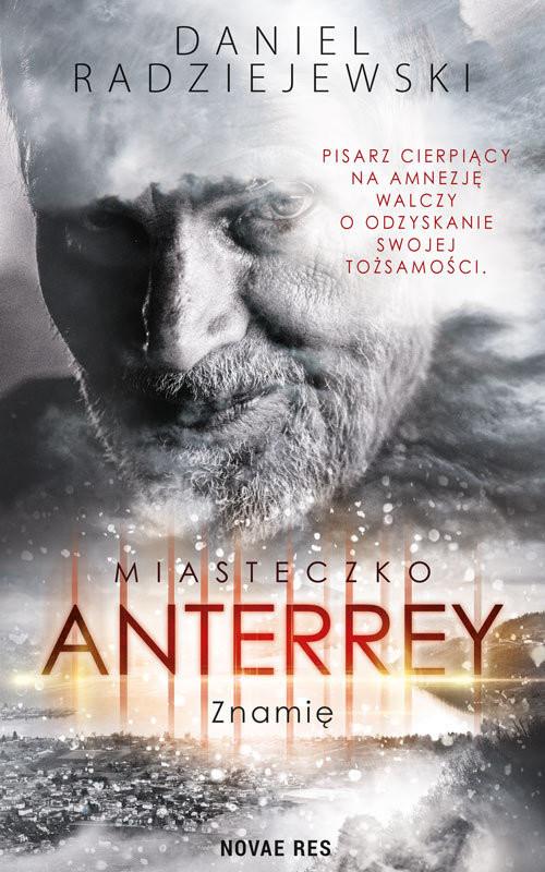 okładka Miasteczko Anterrey Znamię, Książka | Daniel  Radziejewski