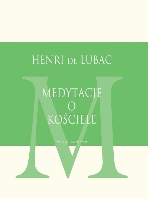 okładka Medytacje o Kościele, Książka | Henri de Lubac