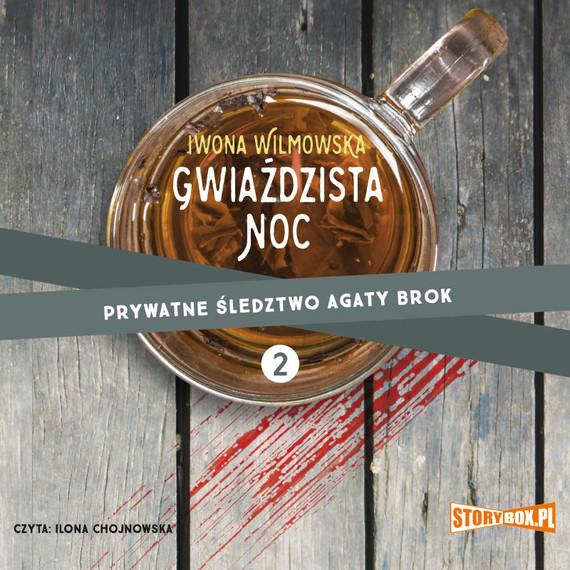 okładka Prywatne śledztwo Agaty Brok. Tom 2. Gwiaździsta nocaudiobook | MP3 | Iwona Wilmowska