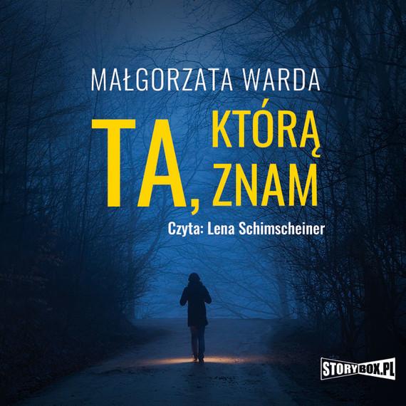 okładka Ta, którą znam, Audiobook | Małgorzata Warda