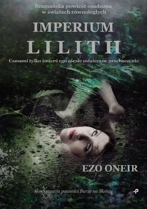 okładka Imperium Lilithksiążka |  | Oneir Ezo