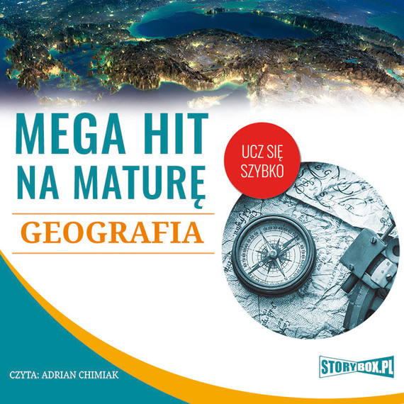 okładka Mega hit na maturę. Geografia, Audiobook | Adam Sochaczewski, Anna Borowicz, Karolina Wolszczak