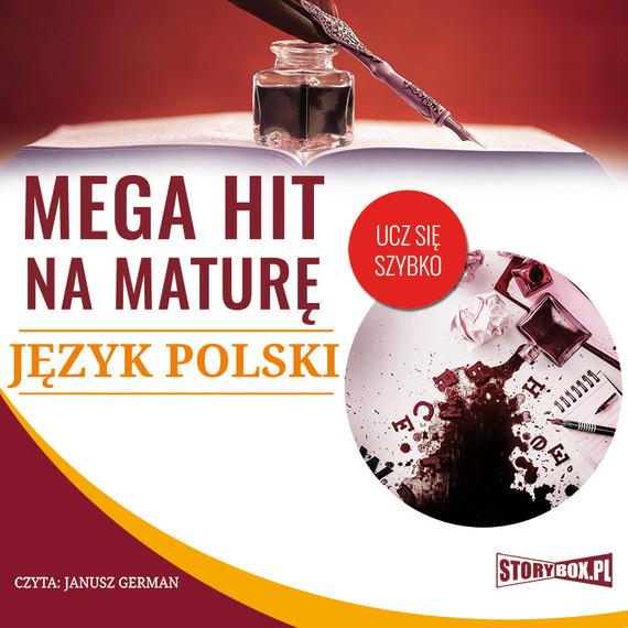 okładka Mega hit na maturę. Język polski, Audiobook | Małgorzata Choromańska
