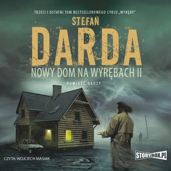 okładka Nowy dom na wyrębach IIaudiobook | MP3 | Stefan Darda