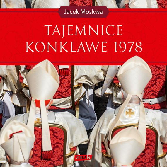 okładka Tajemnice konklawe 1978audiobook   MP3   Jacek Moskwa