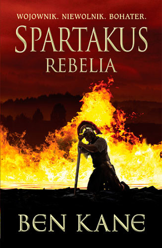 okładka Spartakus. Rebelia, Książka | Ben Kane