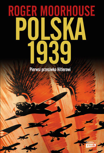 okładka Polska 1939, Książka | Moorhouse Roger