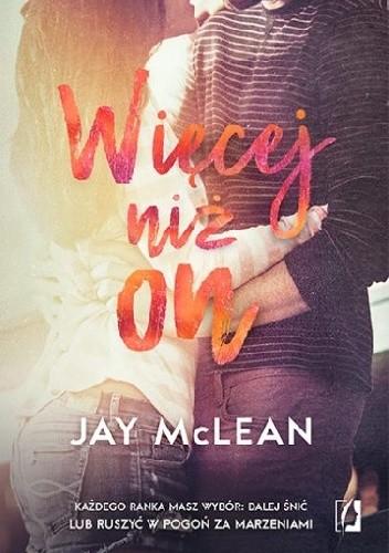 okładka Więcej niż on. Tom 3książka |  | McLean Jay