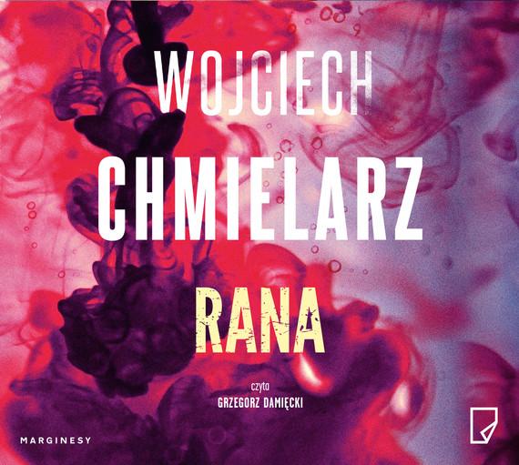 okładka Rana, Audiobook | Wojciech Chmielarz