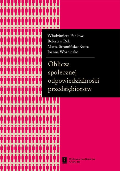 okładka Oblicza społecznej odpowiedzialności przedsiębiorstw, Książka | Włodzimierz Pańków, Bolesław Rok, Strumińska-