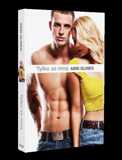 okładka Tylko ze mną, Książka | Glines Abbi