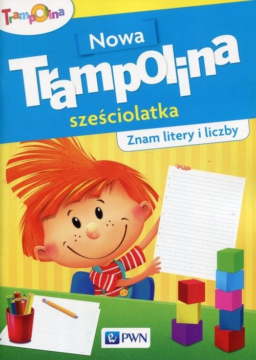 okładka Nowa Trampolina sześciolatka Znam litery i liczby Przedszkole, Książka |