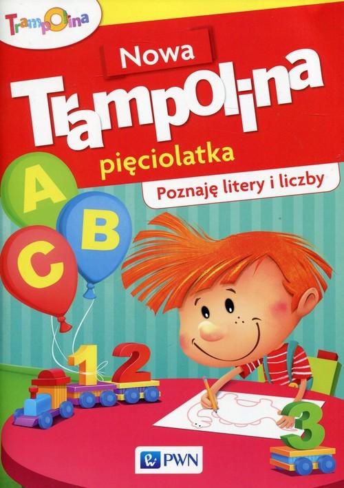 okładka Nowa Trampolina pięciolatka Poznaję litery i liczby Przedszkole, Książka |
