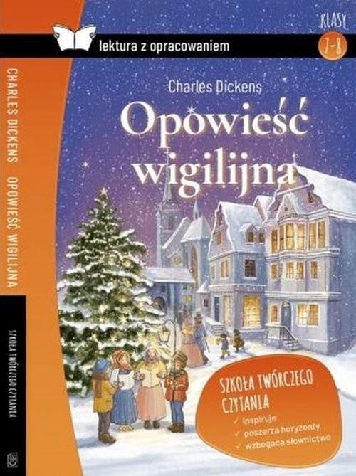 okładka Opowieść wigilijna Dickens Z opracowaniem, Książka | Dickens Charles