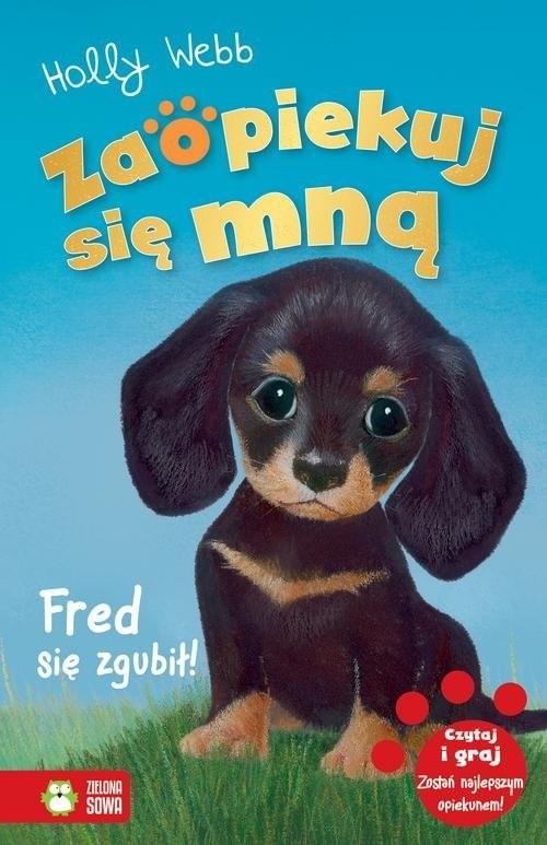 okładka Zaopiekuj się mną Fred się zgubił!, Książka | Webb Holly