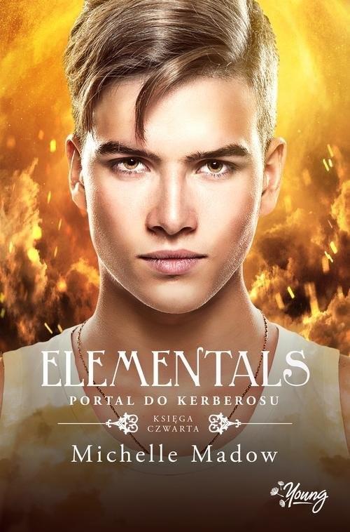 okładka Elementals Tom 4 Portal do Kerberosu, Książka | Madow Michelle
