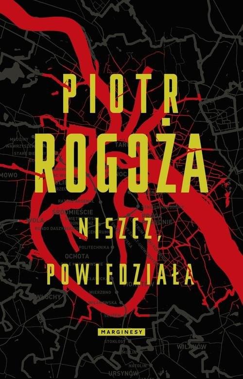 okładka Niszcz powiedziała, Książka | Rogoża Piotr
