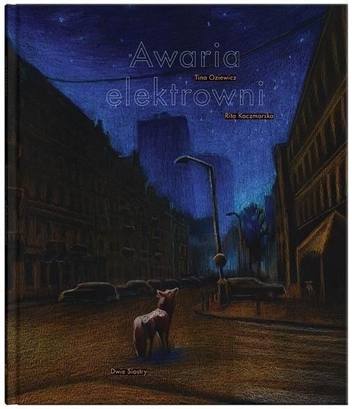 okładka Awaria elektrowni, Książka | Tina Oziewicz