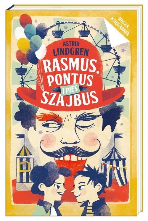 okładka Rasmus, Pontus i pies Szajbus, Książka | Lindgren Astryd