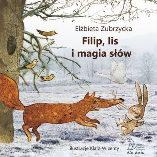 okładka Filip lis i magia słówksiążka |  | Zubrzycka Elżbieta