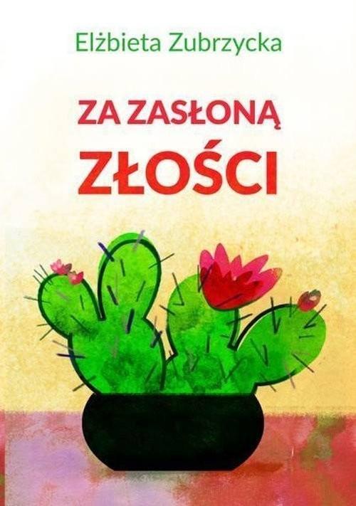 okładka Za zasłoną złościksiążka      Zubrzycka Elżbieta